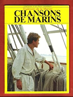 Chansons de Marins : Traditions de La Marine