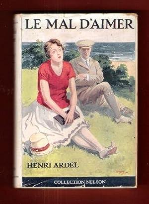 Le Mal D'aimer: ARDEL Henri