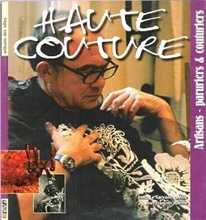Haute Couture : artisans-Paruriers & Couturiers: LE CAVORZIN-MILLE Leila