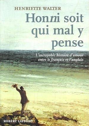 Honni Soit Qui Mal y Pense : WALTER Henriette