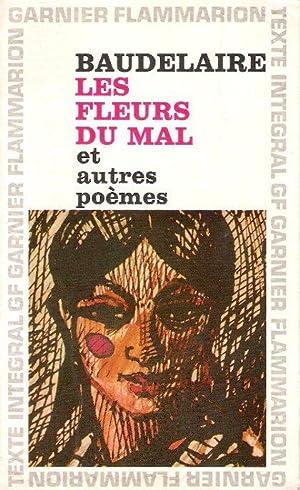 Les Fleurs Du Mal et autres Poèmes: BAUDELAIRE Charles