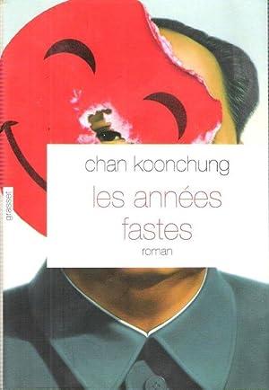 Les Années Fastes: KOONCHUNG Chan