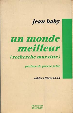 Un Monde Meilleur ( Recherche Marxiste ): BABY Jean