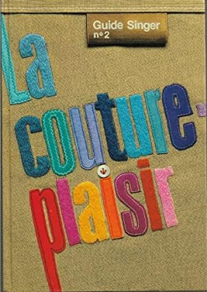 Guide Singer n° 2 : La Couture: Collectif