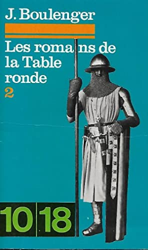 Les Romans de La Table Ronde Tome II