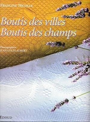 Boutis Des Villes , Boutis Des Champs: NICOLLE Francine
