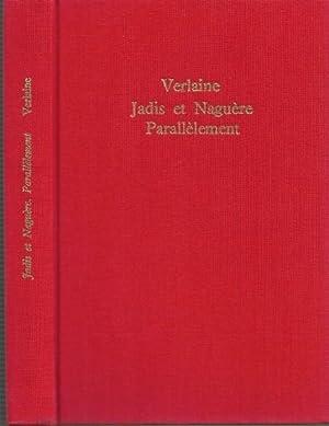 Jadis et Naguère 1885 - Parallèlement 1889: VERLAINE Paul