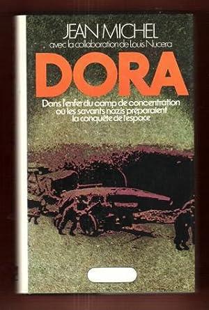 Dora : Dans L'enfer Du Camp De: MICHEL Jean (