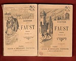 Faust . Tome I et II: GOËTHE
