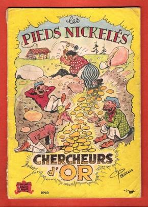 Les Pieds Nickelés : Chercheurs D'or .: PELLOS René