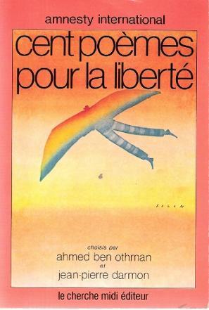 Cent Poèmes Pour la liberté: BEN OTHMAN Ahmed
