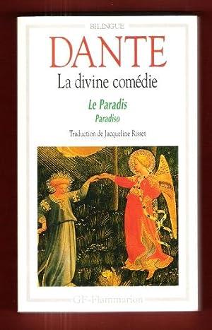 La Divine Comédie : Le Paradis ,: DANTE Alighieri