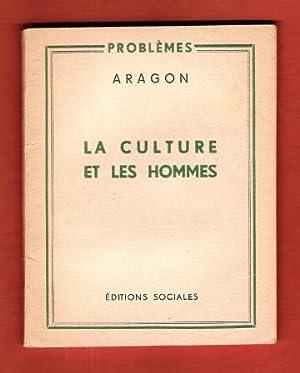 La Culture et Les Hommes: ARAGON Louis