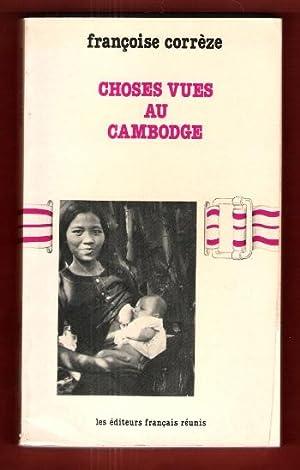 Choses Vues Au Cambodge: CORREZE Françoise