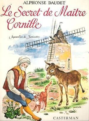 Le Secret De Maître Cornille . Suivi: DAUDET Alphonse