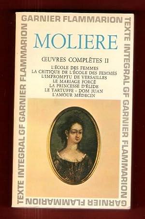Oeuvres Complètes II : L'école des Femmes: MOLIERE ( jean-Baptiste