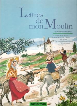 Lettres de mon Moulin : La Chèvre: DAUDET Alphonse