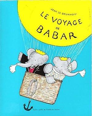 Le Voyage De Babar: BRUNHOFF Jean De