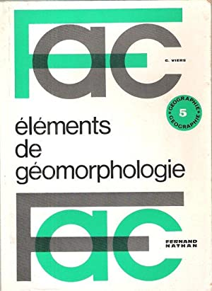 Éléments De Géomorphologie : FAC: VIERS Georges