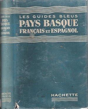 Les Guides Bleus : Pays Basque Français et Espagnol . Complet De Sa Carte Dépliante ...