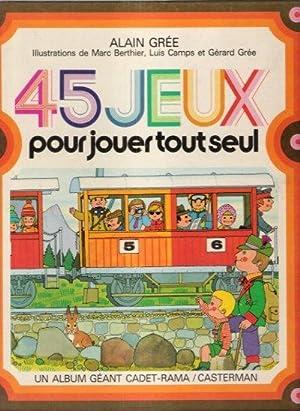 45 JEUX Pour Jouer Tout Seul: GREE Alain