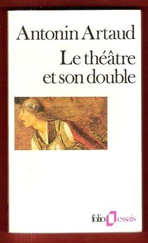 Le Théâtre et son Double: ARTAUD Antonin