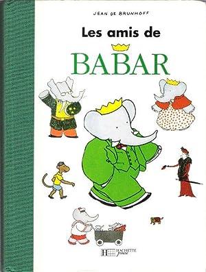 Les Amis De Babar : L'enfance De: BRUNHOFF Jean De