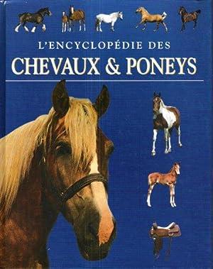 L'Encyclopédie Des Chevaux & Poneys: PICKERAL Tamsin