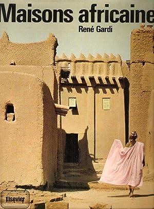 Maisons Africaines : L'art Traditionnel De Bâtir En Afrique Occidentale: GARDI René