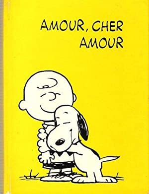 Amour , Cher Amour