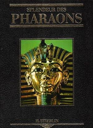 Splendeur Des Pharaons Ou le Monde Des: STIERLIN Henri