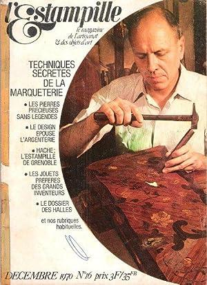 L'Estampille n° 16 . Décembre 1970 : CHAPPUIS Patrice ,