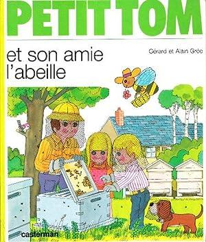Petit Tom et Son Amie L'abeille: GREE Alain