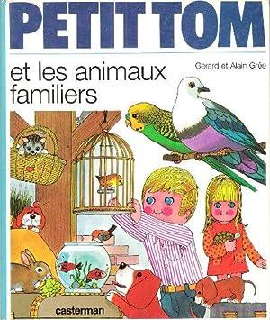 Petit Tom et Les Animaux Familiers: GREE Alain