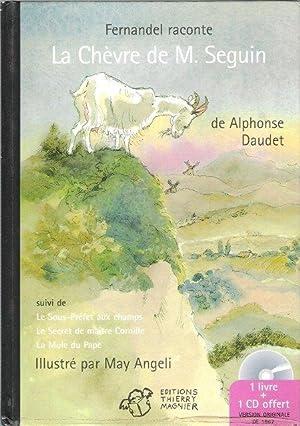 La Chèvre De Monsieur Seguin Suivi De: DAUDET Alphonse /