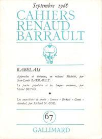 Cahiers Renaud- Barrault N° 67 : Rabelais: Collectif