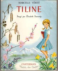 Tiline et Autres Contes: VERITE Marcelle