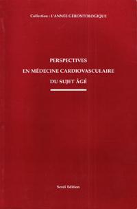 Perspectives En Médecine Cardiovasculaire Du Sujet âgé: BELMIN, J et