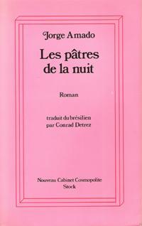 Les Pâtres de La Nuit ( Os: AMADO Jorge