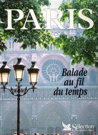 Paris , Balade Au Fil Du Temps: Collectif