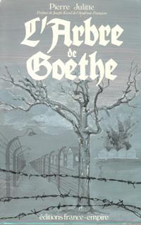 L'arbre De Goethe: JULITTE Pierre