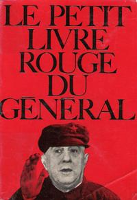 Le Petit Livre Rouge Du Général : ROCCA Robert