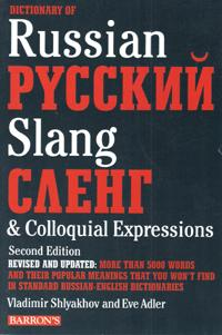 Dictionary of Russian Pyccknn Slang Caehr & Colloquial Espressions