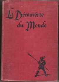 La Découverte du Monde à L'usage Des: HAMILTON Marjorie W.