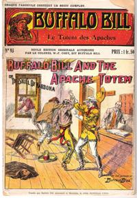 Le Totem Des Apaches . N° 93 . Buffalo Bill and the Apache Totem or the Skull of Narbona