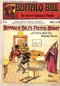 Une Nuit De Carnaval à Phoenix . N° 95 . Buffalo Bill's Fiesta Night or at Outs with the Baker's ...