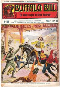 Les Alliés Rouges Du Grand Éclaireur . N° 108 . Buffalo Bill's Red Alliés or Hand to Hand with th...