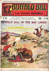 Les Terres Maudites . N° 109 . Buffalo Bill in the Bad Lands or Trailing the Veiled Squaw