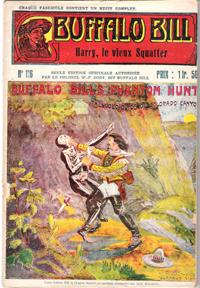Harry , Le Vieux Squatter . N° 116 . Buffalo Bill's Phantom Hunt or the Gold Guide of Colorado Ca...