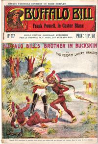 Frank Powell , Le Castor Blanc . N° 117 . Buffalo Bill's Brother in Buckskin or the Redskin Laria...